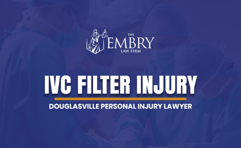 Douglasville IVC Filter Injury Lawyer